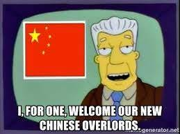 I, for one, welcome our new Chinese overlords. - Kent Brockman China | Meme  Generator
