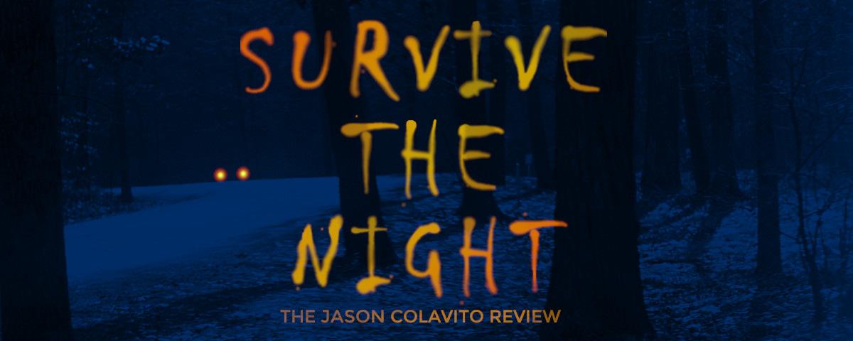 Survive the Night Header
