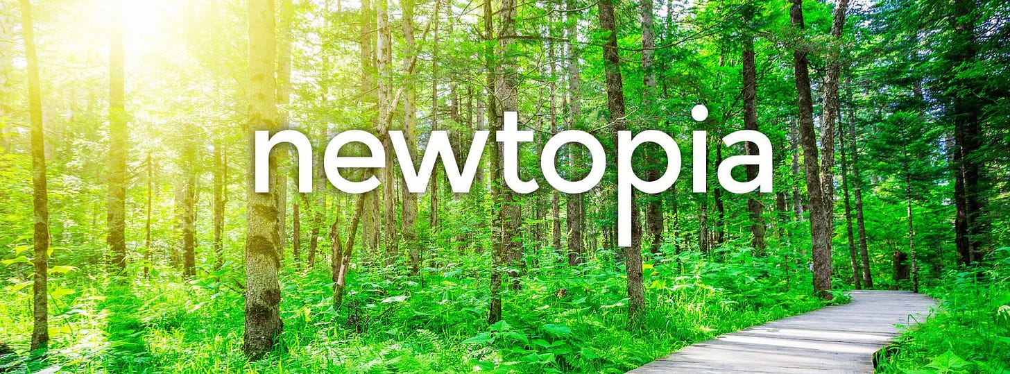 May be an image of text that says 'newtopia'