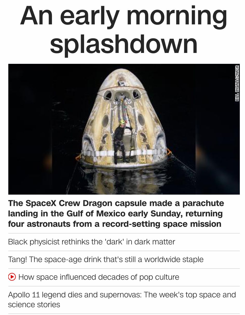 Yesterday's headlines focused on space: an early morning splashdown with a photo of astronauts emerging from capsule is the main image