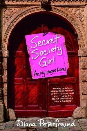 Secret Society Girl (Secret Society Girl, #1)