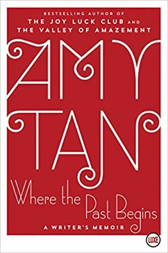 Cover of Where The Past Begins by Amy Tan