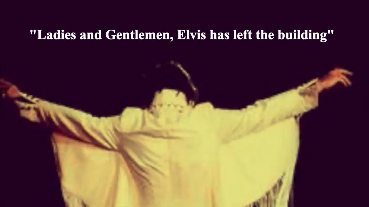 "Elvis Has Left The Building"" - YouTube"
