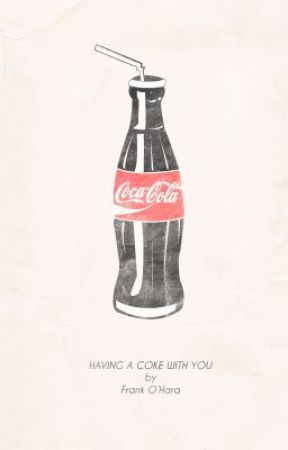 Having a Coke with You by Frank O'Hara