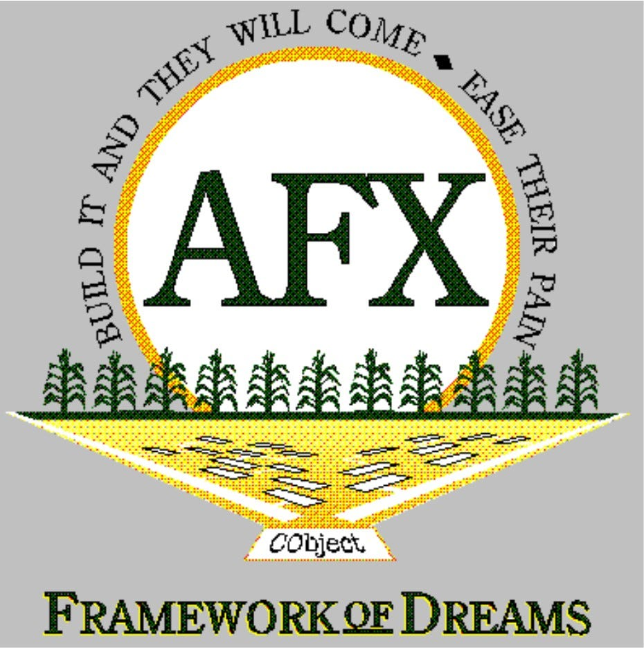 """Our AFX logo. """"Framework of Dreams: Build it and they will come"""""""