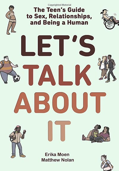 Let's Talk About It by Erika Moen and Matthew Nolan