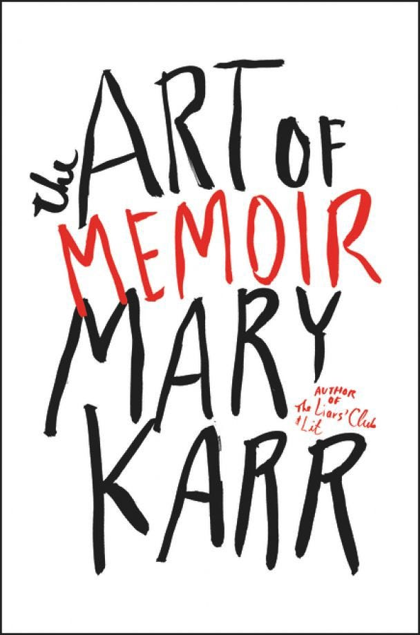 Cover of The Art of Memoir by Mary Karr