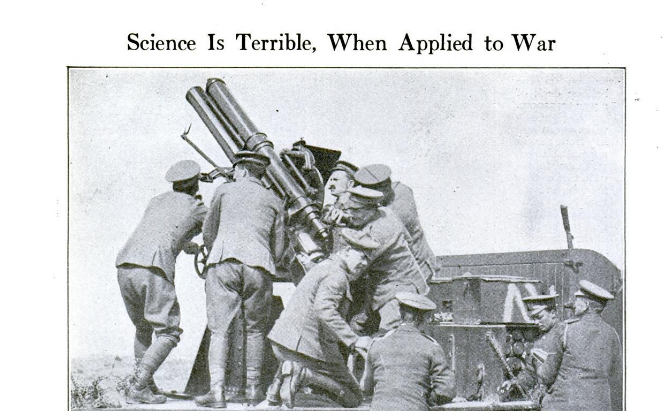 Science is terrible when applied to war; image of several soldiers with an artillery weapon