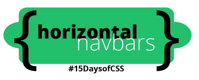 Horizontal navbar chapter, #15DaysOfCSS