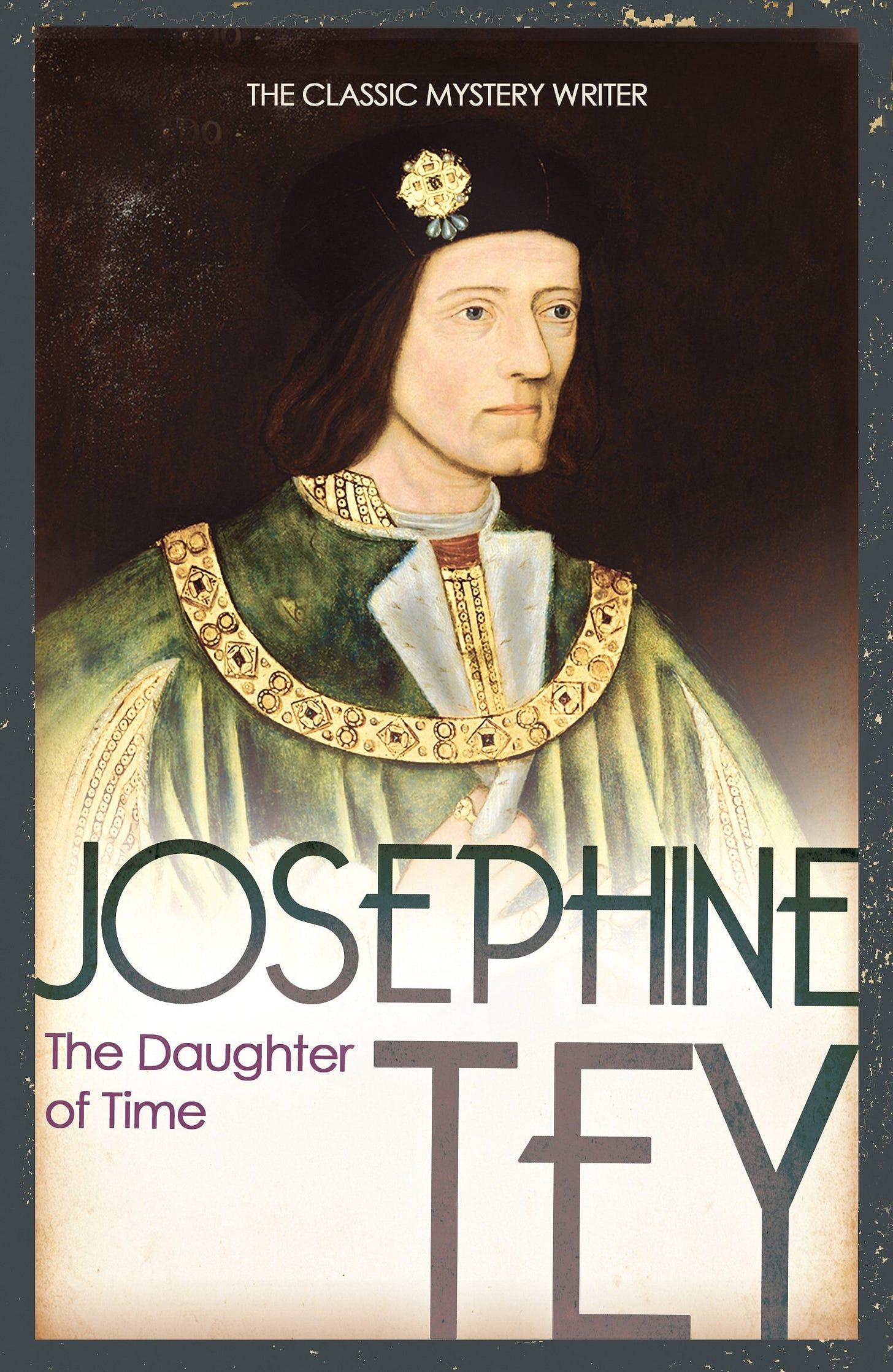 """Cover der aktuellen englischen Taschenbuchausgabe von """"The Daughter of Time"""", das ein Portraitgemälde des englischen Königs Richard III. zeigt."""