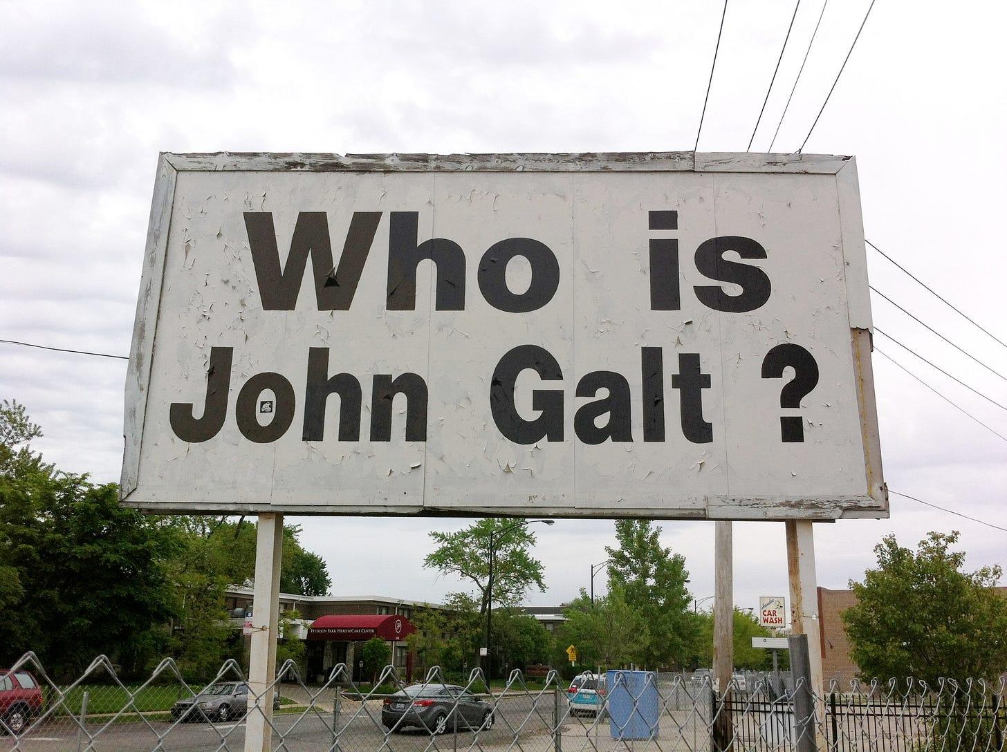 File:Who is John Galt? Sign.jpg - Wikimedia Commons