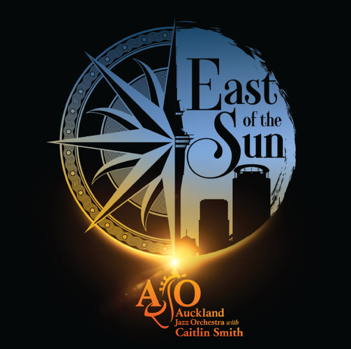 Auckland Jazz Orchestra with Caitlin Smith: East of The Sun - Auckland -  Eventfinda