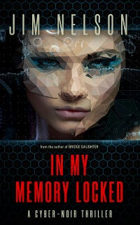 In My Memory Locked, by Jim Nelson