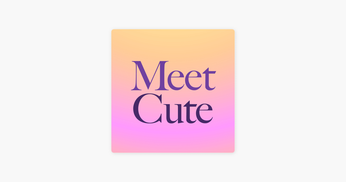 Image result for meetcute podcast