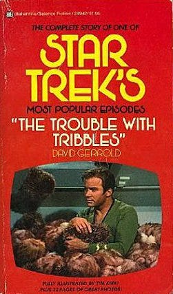 The Trouble with Tribbles by David Gerrold