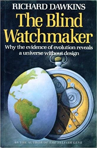 The Blind Watchmaker; Why the Evidence of Evolution Reveals a Universe  Without Design: Richard Dawkins: 9780393022162: Amazon.com: Books