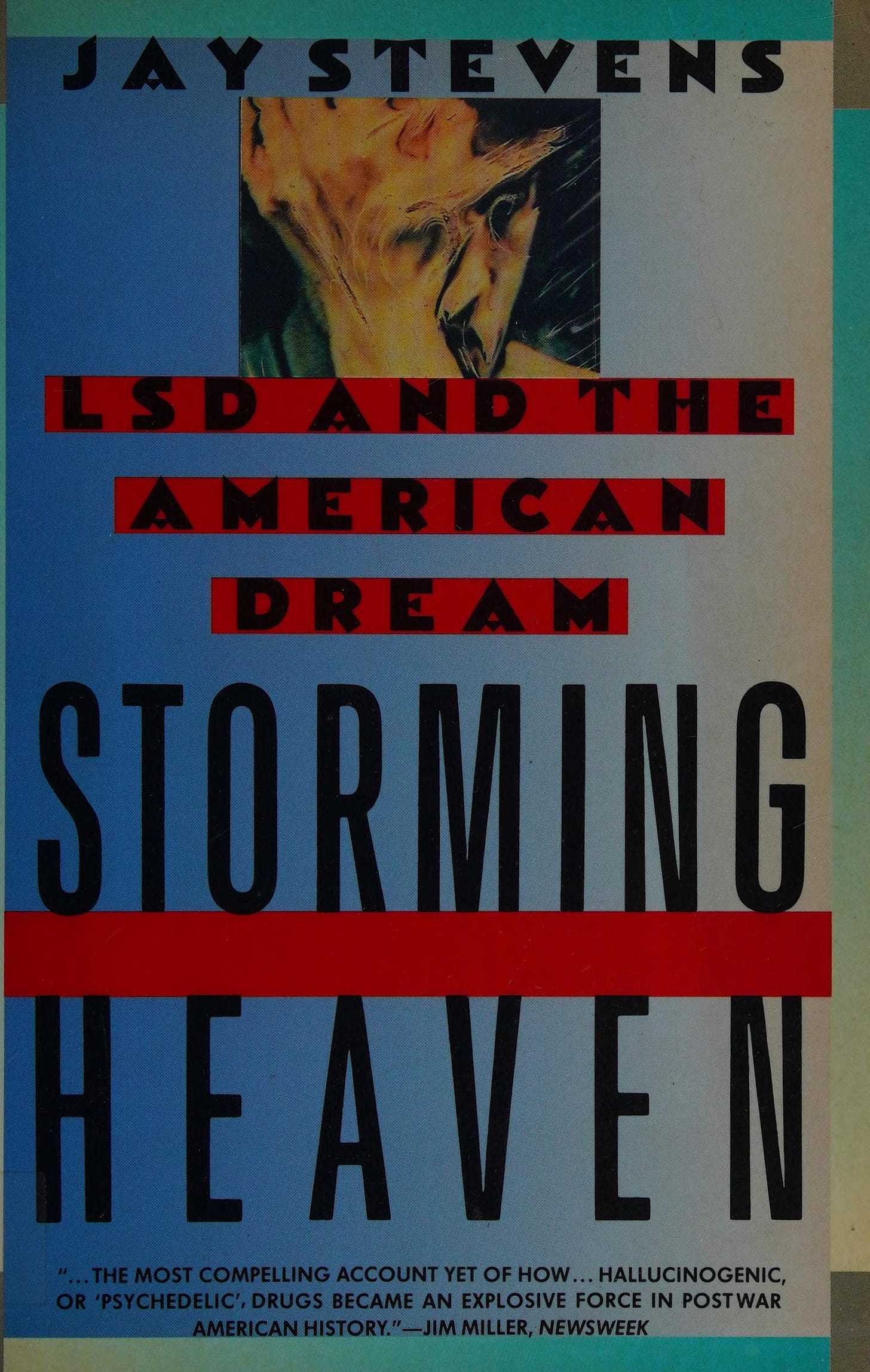 Storming heaven : LSD and the American dream : Stevens, Jay : Free  Download, Borrow, and Streaming : Internet Archive
