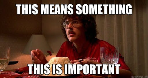 This means something - Weird Al UHF - quickmeme