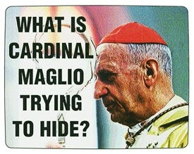 A campaign ad attacking cardinal Vittorio Maglio. The ad was paid for by the group Catholics For Ennio Antonelli For Pope.