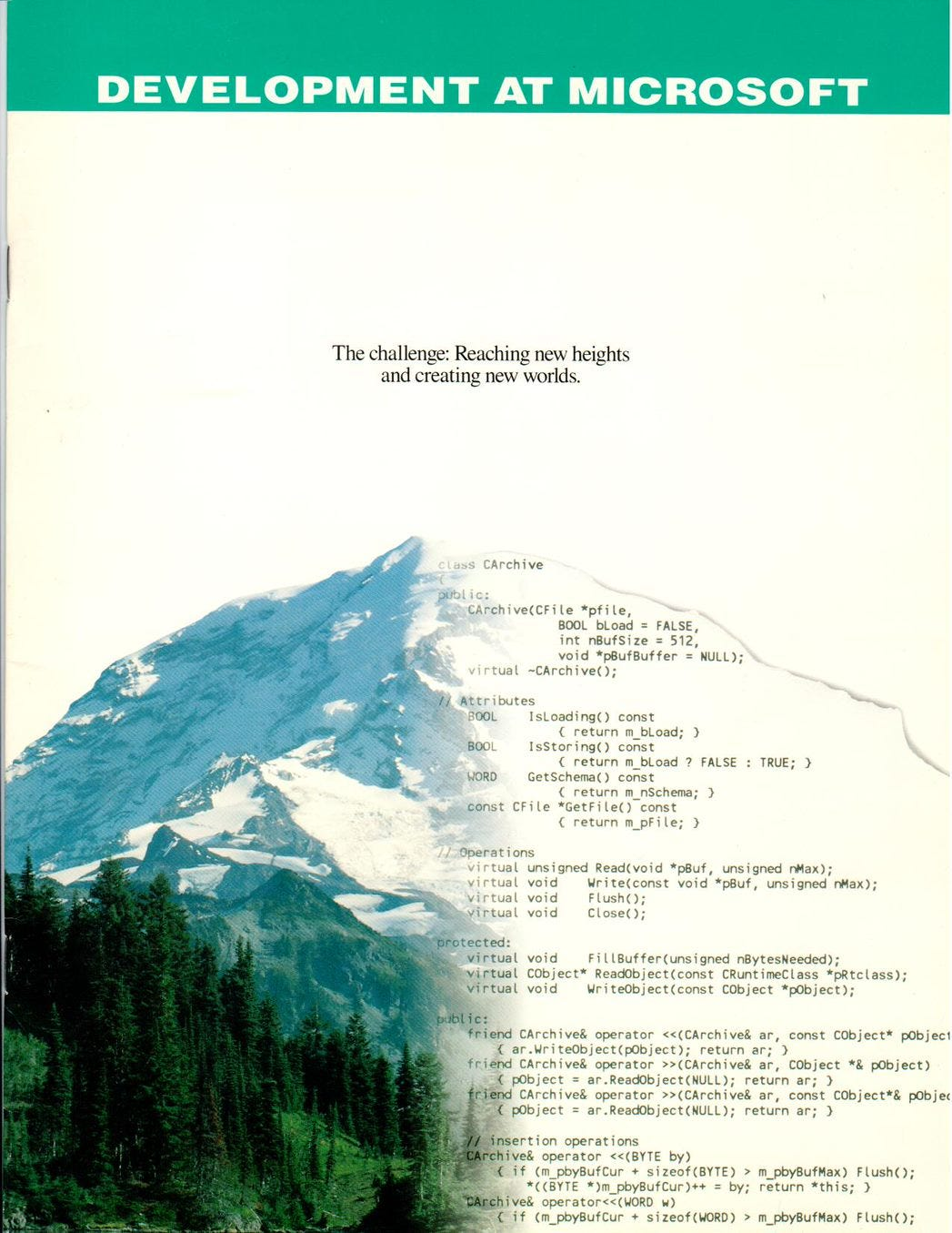 Microsoft recruiting brochure 1991/1992 showing Mr Ranier. The left side of the mountain is a photo of the mountain. The right side is code from AFX showing some of the C++ coding conventions we created.