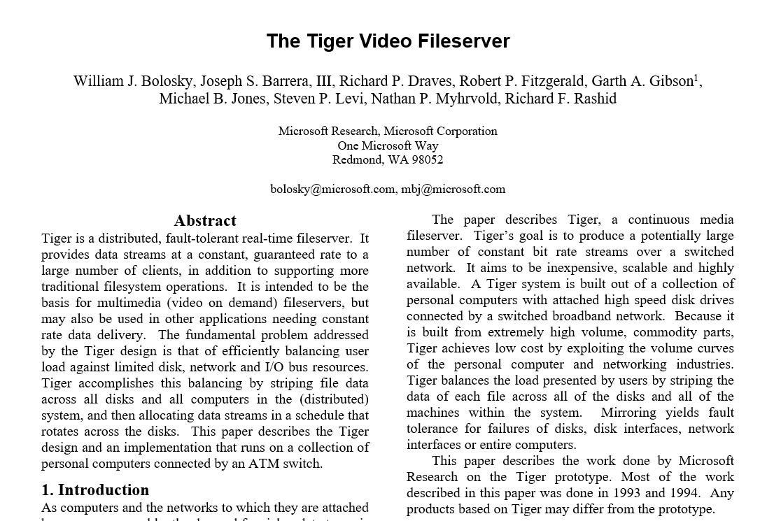 The Tiger Video Fileserver -- the academic Microsoft Research paper describing it.