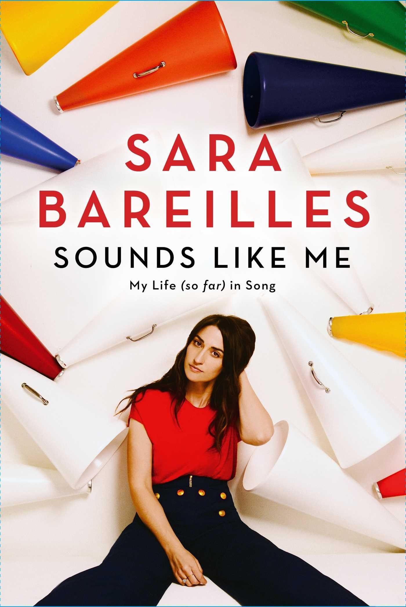Sounds Like Me: My Life (So Far) in Song: Amazon.es: Bareilles, Sara:  Libros en idiomas extranjeros