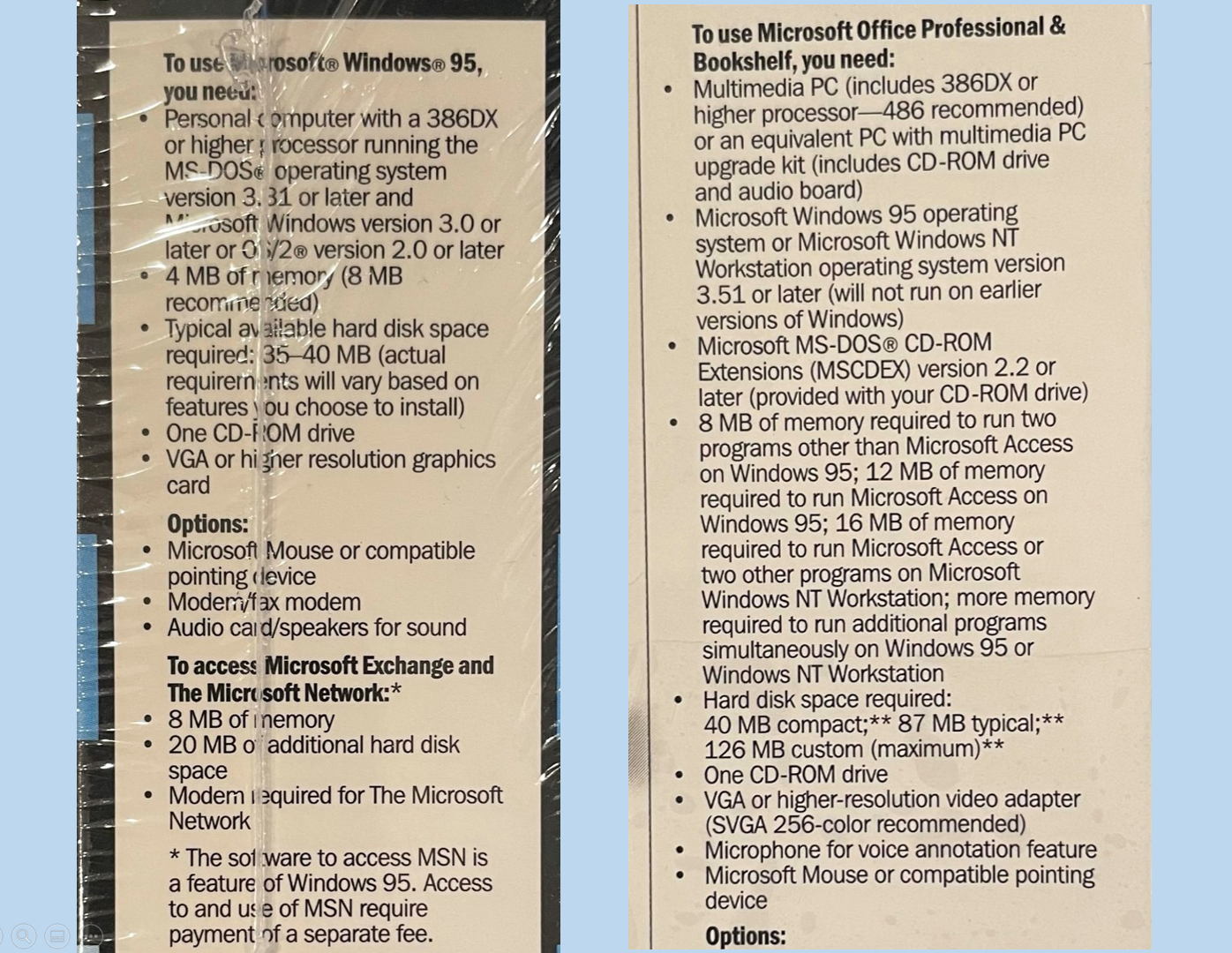 The final system requirements as photographed on the box. Windows says 4MB (8MB recommended) and Office says 8MB to run two programs other than access, 12MB required for Access, 16MB required to run access and two other programs.