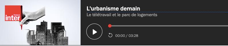 Podcast France Inter sur télétravail et logements