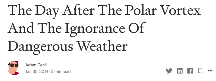 """Headline: """"The Day After The Polar Vortex And The Ignorance Of Dangerous Weather"""""""