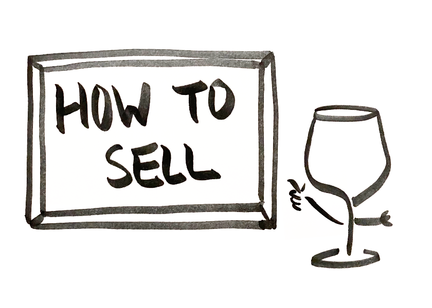 """An anthropomorphic wine glass pointing to a chalk board that reads """"how to sell"""""""