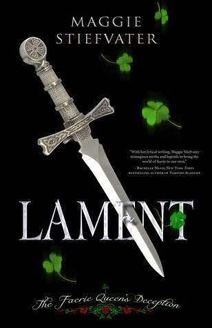 Lament: The Faerie Queen's Deception (Books of Faerie, #1)