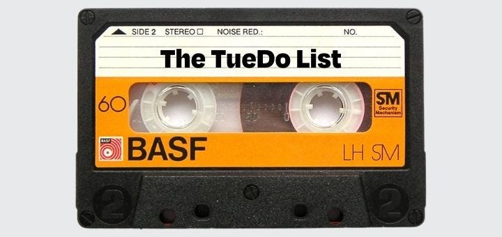"""a vintage cassette with superimposed """"The TueDo List"""" on label"""