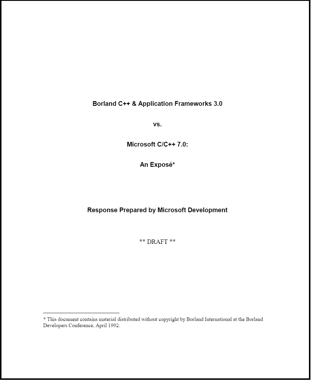 "First page of a whitepaper ""Borland C++ vs. Microsoft C++ 7.0"" Response Prepared by Microsoft Development **Draft**."