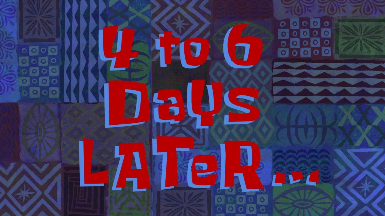 4 to 6 Days Later... | SpongeBob Time Card #125 - YouTube