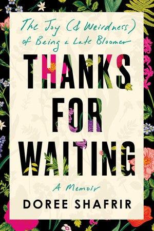 Thanks for Waiting by Doree Shafrir: 9780593156742 |  PenguinRandomHouse.com: Books