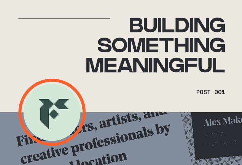 Building something meaningful. Post 001.