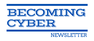 Becoming Cyber Newsletter logo