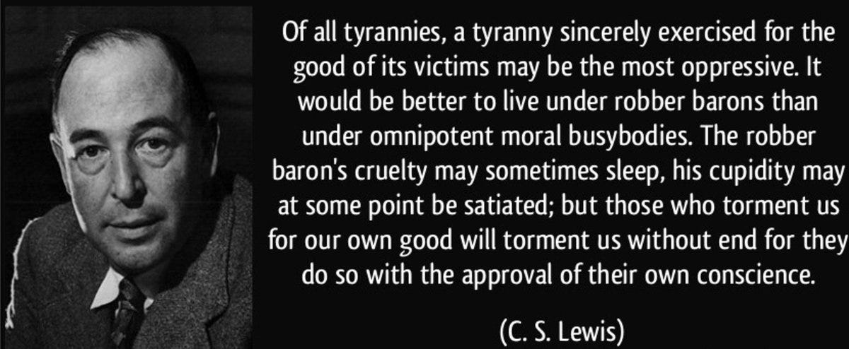 """🦅Austin Petersen 🇺🇲🥋 on Twitter: """"""""Of all tyrannies, a tyranny  sincerely exercised for the good of its victims may be the most  oppressive..."""" -C.S. Lewis… https://t.co/Krw2MdnDnN"""""""