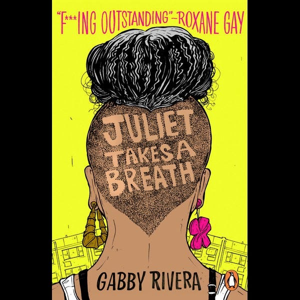 """Cover of """"Juliet Takes a Breath"""" including a quote from Roxane Gay that reads: """"F**king Outstanding"""""""