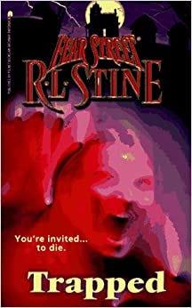 Trapped (Fear Street, No. 51): R. L. Stine: 9780671015008 ...