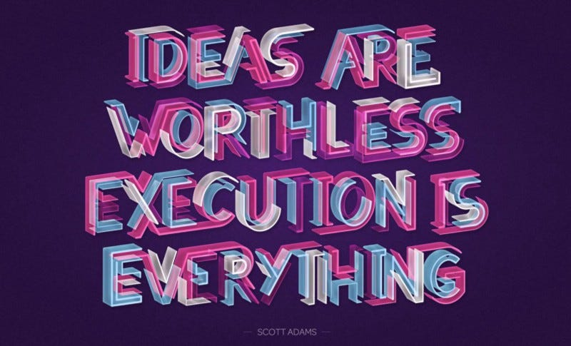 Ideas are worthless, Execution is Everything. – Randy Tan ...
