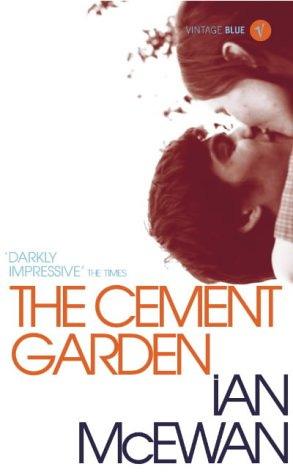 The Cement Garden by Ian McEwan