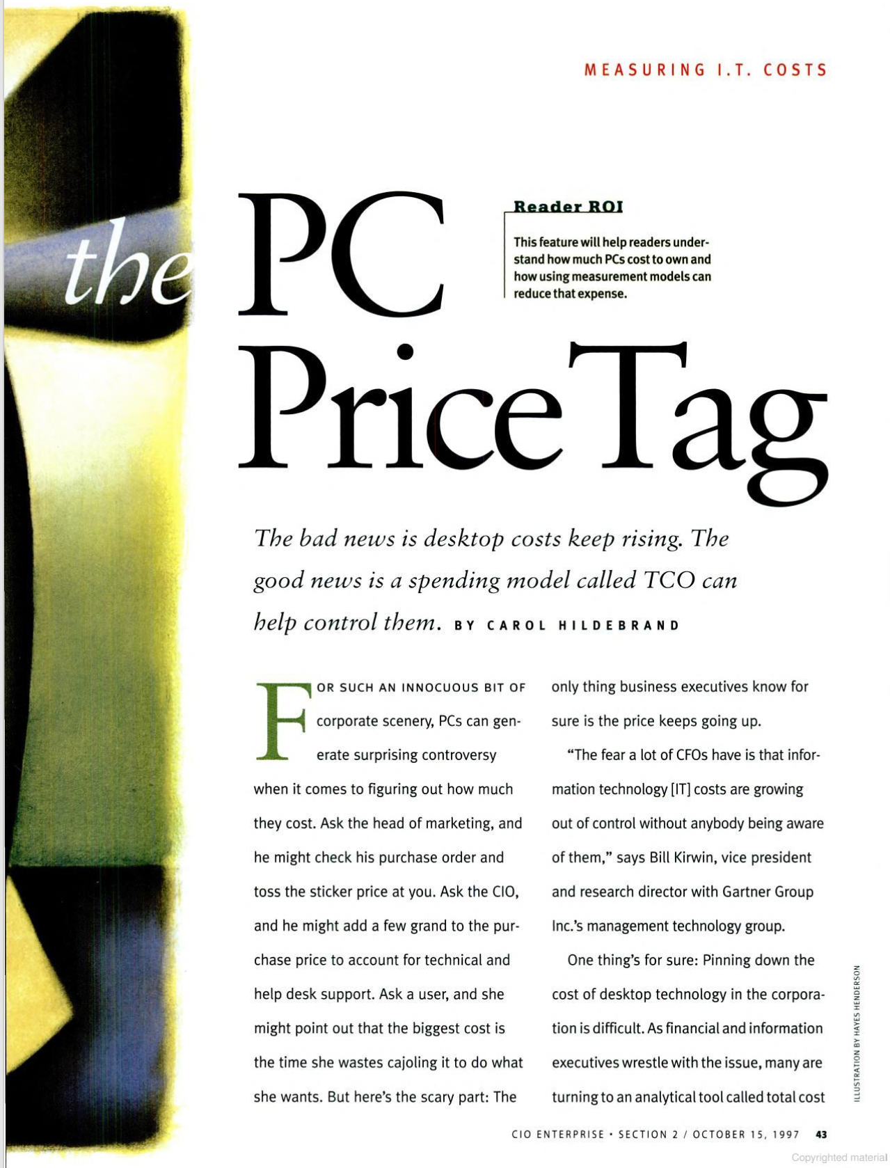 """The PC Price Tag """"The bad news is desktop costs keep rising. The good news is a spending model called TCO can help control them"""""""