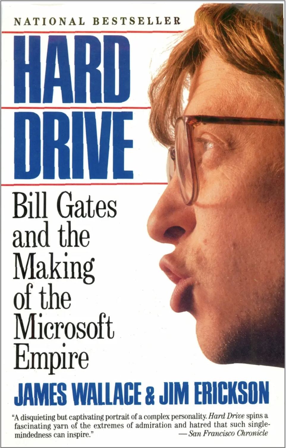 """Book cover """"Hard Drive: Bill Gates and the Making of the Microsoft Empire"""" with an angry profile photo of Bill."""