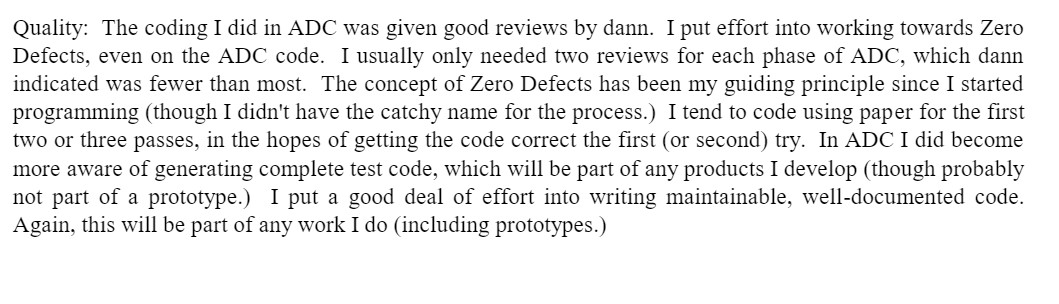 From my performance review: The concept of Zero Defects has been my guiding principle.