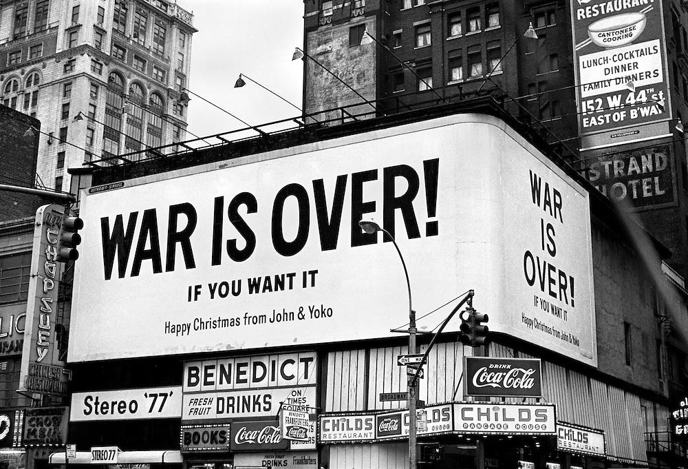 War Is Over If You Want It Billboard (photo by Melchior Anthony Di Giacomo)