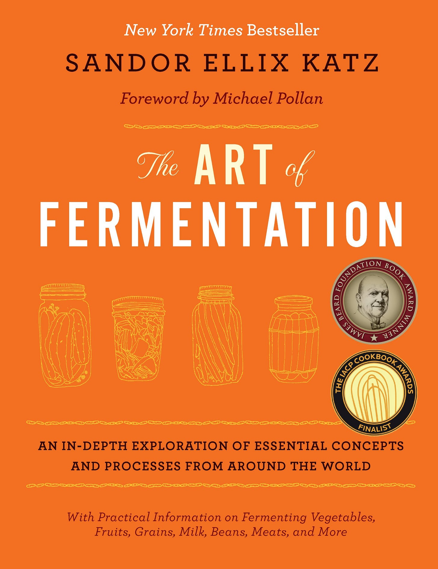 The Art of Fermentation: An In-depth Exploration of Essential Concepts and  Processes from Around the World: Amazon.co.uk: Sandor Ellix Katz: Books