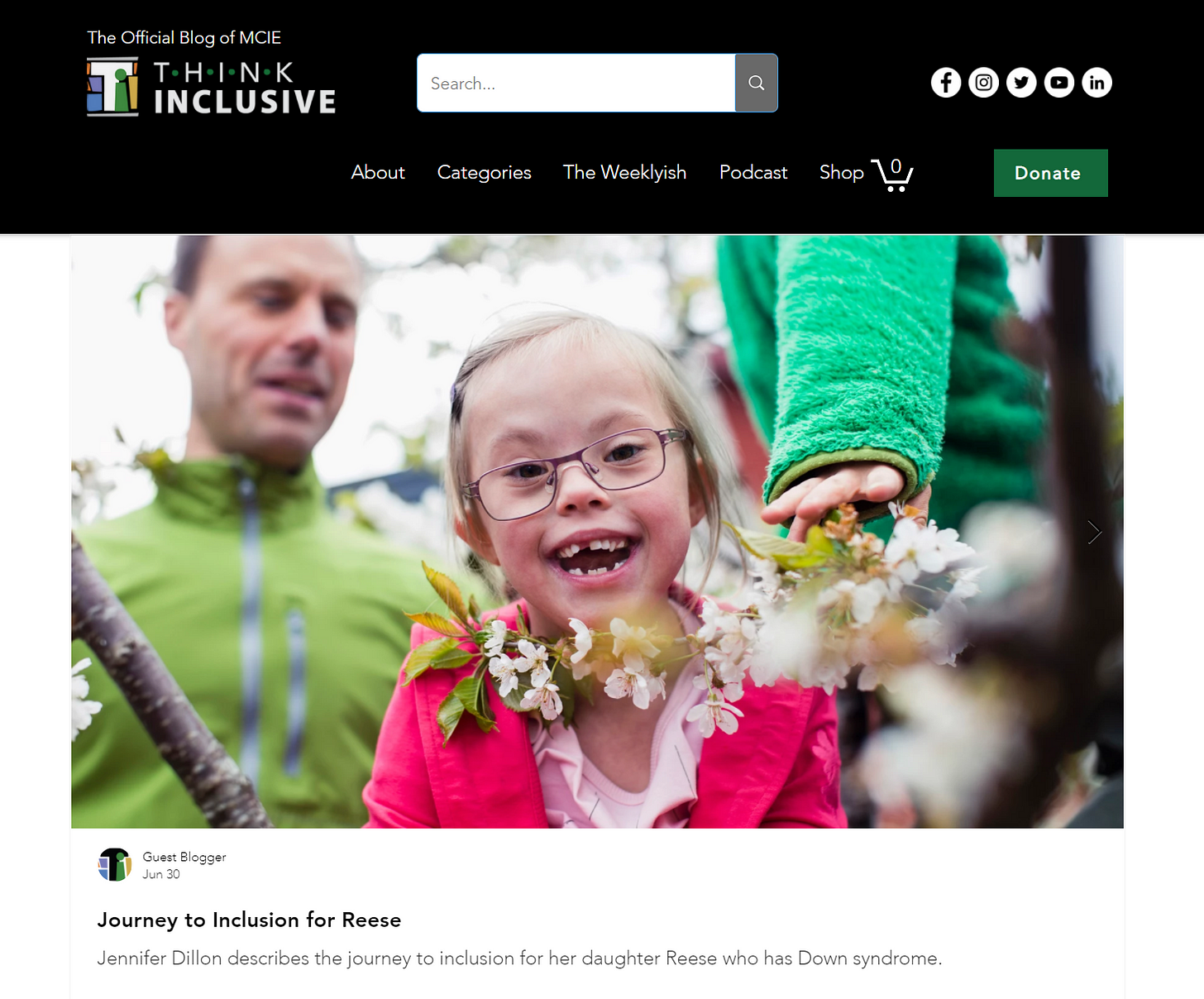 """screenshot of the thinkinclusive.us homepage; shows logo, menu, and the featured blog post called """"journey to inclusion for reese"""" with an image of a young girl with down syndrome smiling"""