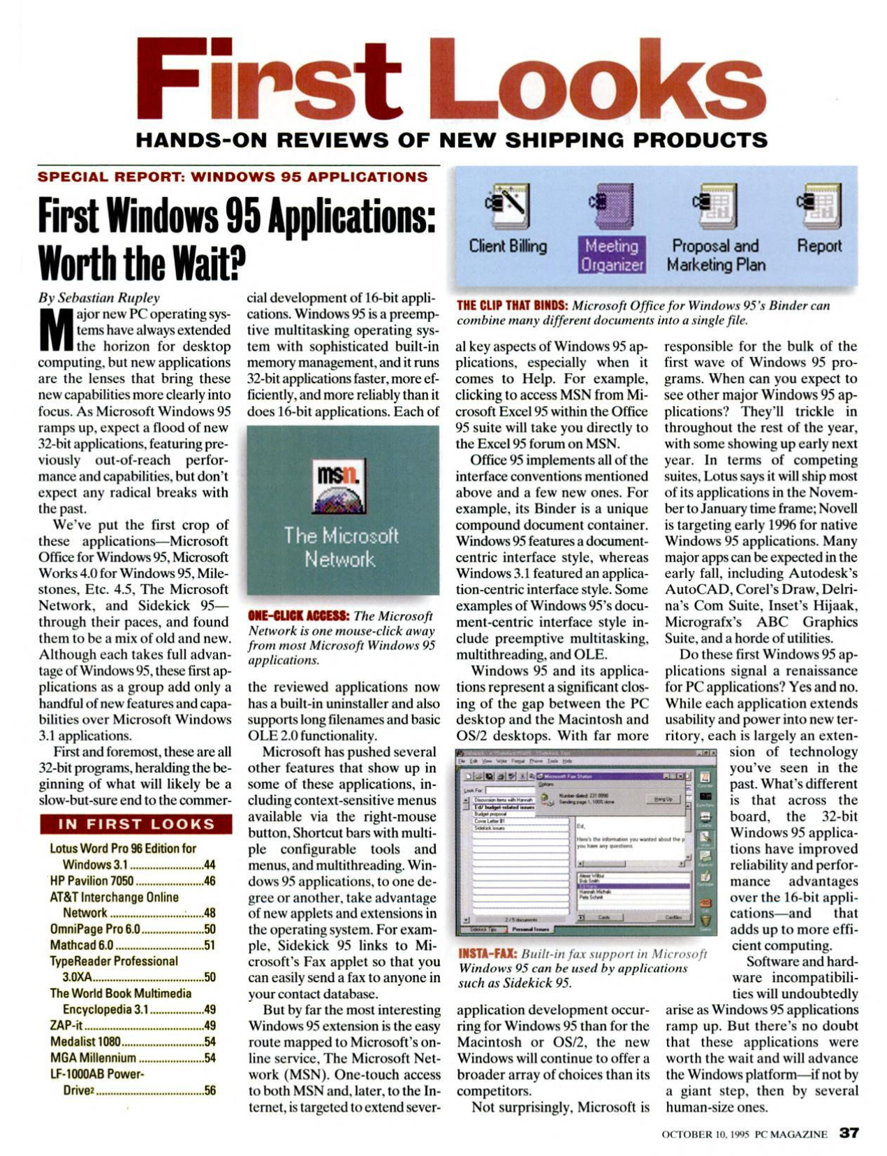 First Looks: Hands-on Reviews of latest and first Windows 95 applications.