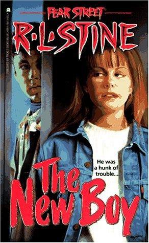 The New Boy (Fear Street, #20) by R.L. Stine — Reviews ...